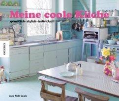 Meine coole Küche (Mängelexemplar) - Field-Lewis, Jane