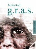 g.r.a.s. (eBook, ePUB)