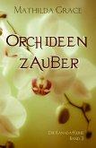 Orchideenzauber (eBook, ePUB)
