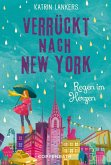 Regen im Herzen / Verrückt nach New York Bd.3 (eBook, ePUB)
