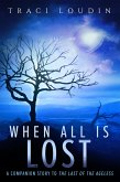When All Is Lost (The Ageless Post-Apocalypse Series, #2) (eBook, ePUB)