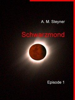 Schwarzmond (eBook, ePUB)
