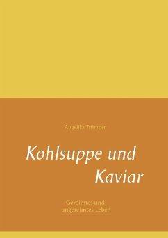 Kohlsuppe und Kaviar (eBook, ePUB)