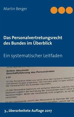 Das Personalvertretungsrecht des Bundes im Überblick (eBook, ePUB) - Berger, Martin