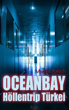 Oceanbay - Höllentrip Türkei (eBook, ePUB)