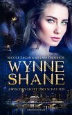 Wynne Shane Trilogie: Band 1 (eBook, ePUB)