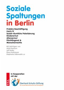 Soziale Spaltungen in Berlin - Bochum, Ulrich; Butler, Jeff; Kohlmeyer, Klaus; Odenwald, Stephanie