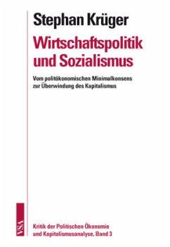 Wirtschaftspolitik und Sozialismus - Krüger, Stephan