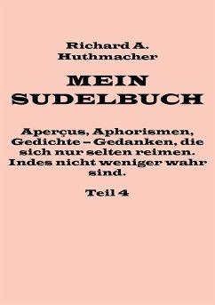 Mein Sudelbuch, Teil 4
