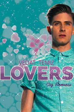 Lovers: Gay Romance (eBook, ePUB)