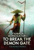 Yamada Monogatori: To Break the Demon Gate (eBook, ePUB)
