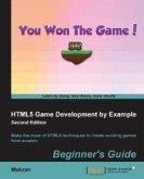 HTML5 Game Development by Example: Beginner's Guide - Second Edition (eBook, ePUB)