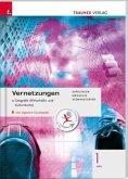 Vernetzungen - Geografie (Wirtschafts- und Kulturräume) 1 HAS, m. Übungs-CD-ROM