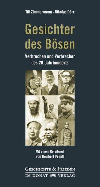 Gesichter des Bösen - Zimmermann, Till; Dörr, Nikolas
