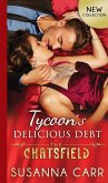 Tycoon's Delicious Debt (The Chatsfield, Book 15) (eBook, ePUB)