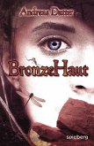 BronzeHaut (eBook, ePUB)