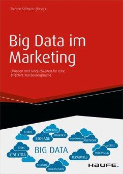 Big Data im Marketing (eBook, PDF) - Schwarz, Torsten