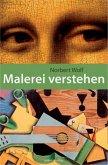 Malerei verstehen (eBook, ePUB)