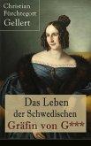 Das Leben der Schwedischen Gräfin von G*** (Vollständige Ausgabe) (eBook, ePUB)