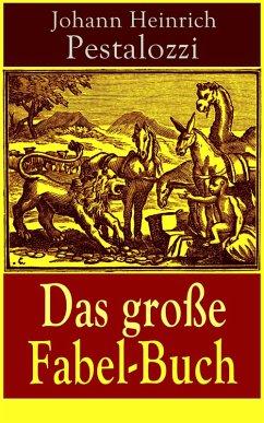 e-artnow Das große Fabel-Buch (Vollständige Ausgabe - 86 Titel in einem Buch) (eBook, ePUB)