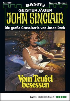 John Sinclair - Folge 0261 (eBook, ePUB)