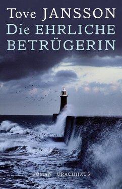 Die ehrliche Betrügerin (eBook, ePUB) - Tove Jansson