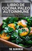 Libro de Cocina Paleo Autoinmune ¡Top 30 de Recetas Paleo Autoinmune (PAI) para Desayunar Reveladas! (eBook, ePUB)