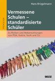 Vermessene Schulen - standardisierte Schüler (eBook, PDF)