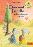 Eliot und Isabella und die Abenteuer am Fluss / Eliot und Isabella Bd.1 (eBook, ePUB)