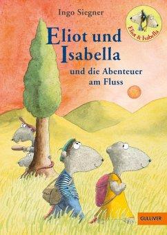 Eliot und Isabella und die Abenteuer am Fluss / Eliot und Isabella Bd.1 (eBook, ePUB) - Siegner, Ingo