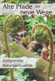 Alte Pfade - neue Wege (eBook, ePUB)