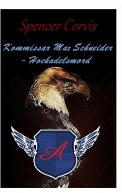Kommissar Max Schneider - Hochadelsmord (eBook, ePUB)