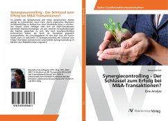 Synergiecontrolling - Der Schlüssel zum Erfolg bei M&A-Transaktionen?