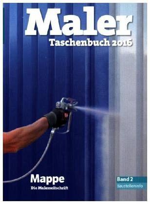 maler taschenbuch 2016 fachbuch b. Black Bedroom Furniture Sets. Home Design Ideas
