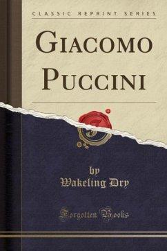 Giacomo Puccini (Classic Reprint)