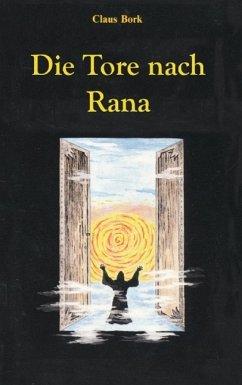 Die Tore nach Rana