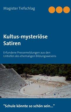 Kultus-mysteriöse Satiren - Magister Tiefschlag