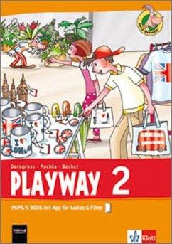 Playway ab Klasse 1. 2.Schuljahr. Pupil´s Book mit App für Filme&Audios