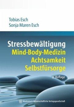 Stressbewältigung - Esch, Tobias; Esch, Sonja M.