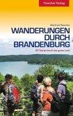 Wanderungen durch Brandenburg