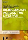 Bilingualism Across the Lifespan