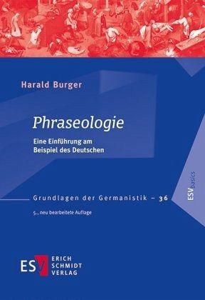 Phraseologie - Burger, Harald