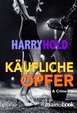 Käufliche Opfer / Sex & Crime Bd.8 (eBook, ePUB)