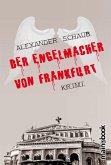 Der Engelmacher von Frankfurt (eBook, ePUB)