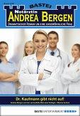 Dr. Kaufmann gibt nicht auf! / Notärztin Andrea Bergen Bd.1278 (eBook, ePUB)