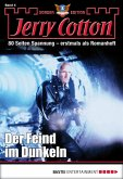 Der Feind im Dunkeln / Jerry Cotton Sonder-Edition Bd.4 (eBook, ePUB)