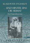 ... und hinter uns die Heimat (eBook, ePUB)