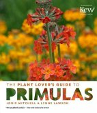 The Plant Lovers Guide to Primulas