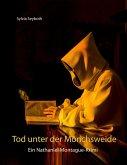 Tod unter der Mönchsweide