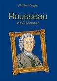 Rousseau in 60 Minuten